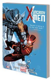 UNCANNY X-MEN VOL. 2: BROKEN TPB  (Trade Paperback)