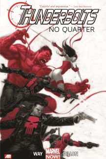 Thunderbolts Vol. 1: No Quarter (Trade Paperback)