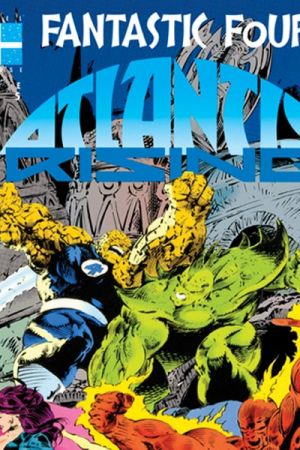 Fantastic Four: Atlantis Rising (1995 - Present)