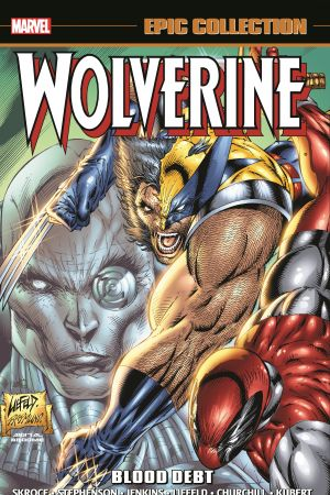 Wolverine Epic Collection: Blood Debt (Trade Paperback)