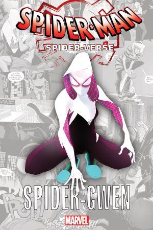 Spider-Man: Spider-Verse - Spider-Gwen (Trade Paperback)