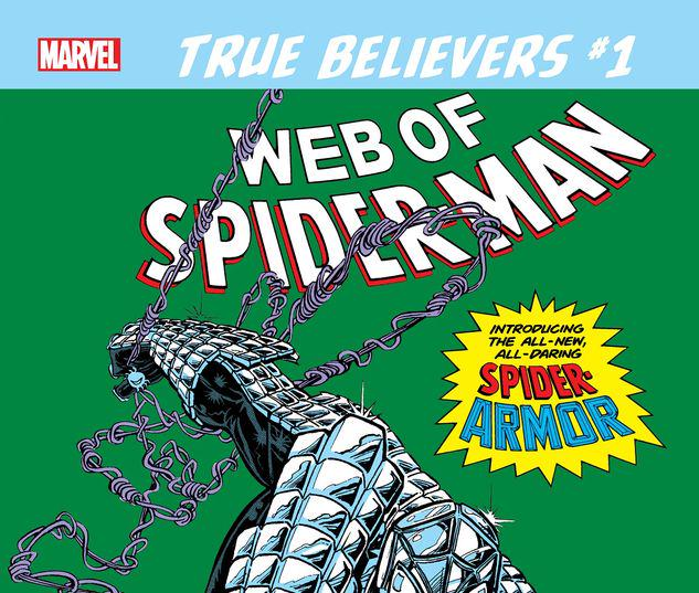 TRUE BELIEVERS: SPIDER-MAN - SPIDER-ARMOR 1 #1