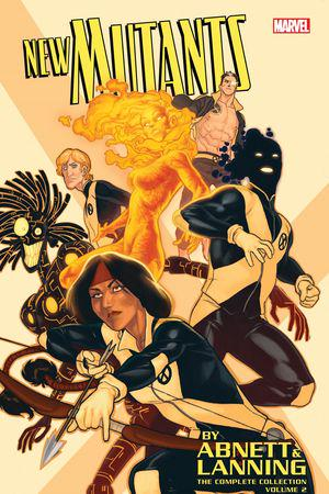 New Mutants by Abnett & Lanning: The Complete Collection Vol. 2 (Trade Paperback)