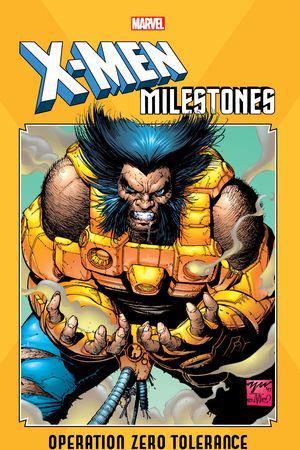X-Men Milestones: Operation Zero Tolerance (Trade Paperback)
