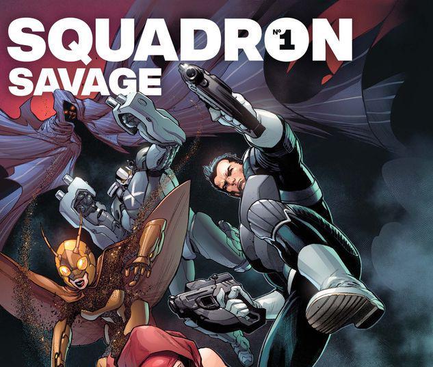 HEROES REBORN: SQUADRON SAVAGE 1 #1