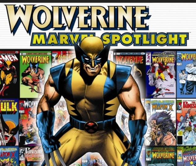 MARVEL SPOTLIGHT - WOLVERINE