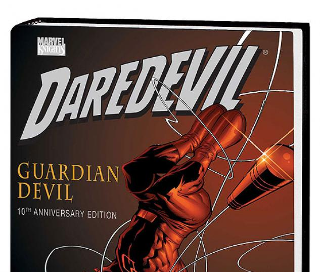 DAREDEVIL: GUARDIAN DEVIL 10TH ANNIVERSARY EDITION PREMIERE HC #0
