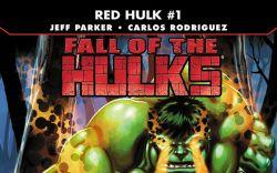 Fall of the Hulks: Red Hulk (2009) #1