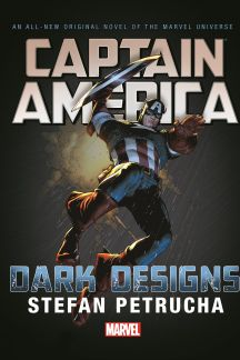Captain America: Dark Designs Prose Novel (Hardcover)