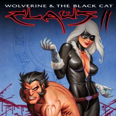 Wolverine & Black Cat: Claws 2 (2010 - 2011)