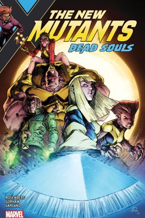 New Mutants: Dead Souls (Trade Paperback)