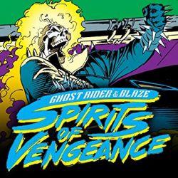 Ghost Rider/Blaze: Spirits Of Vengeance