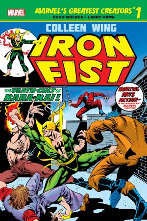Marvel's Greatest Creators: Iron Fist - Colleen Wing #1