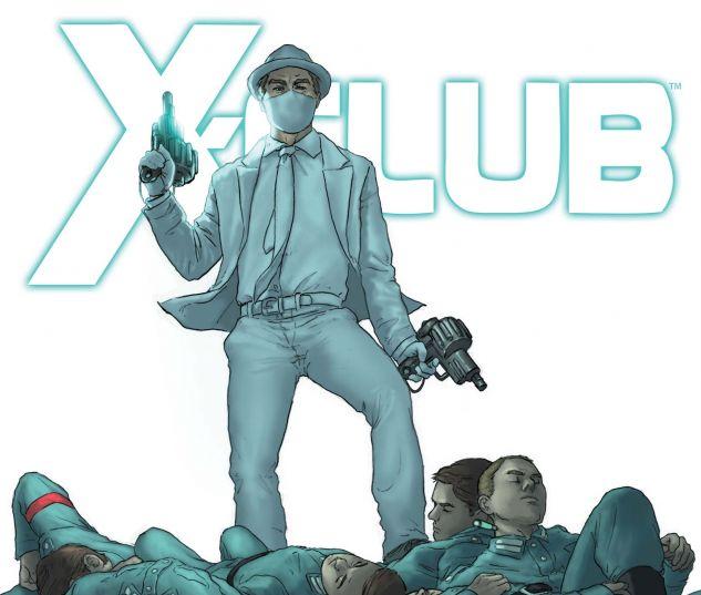 X-CLUB (2011) #4