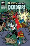 X-STATIX PRESENTS: DEAD GIRL (2006) #1