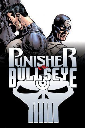 Punisher Vs. Bullseye (2005 - 2006)