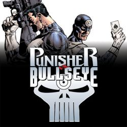 PUNISHER VS. BULLSEYE (2005)