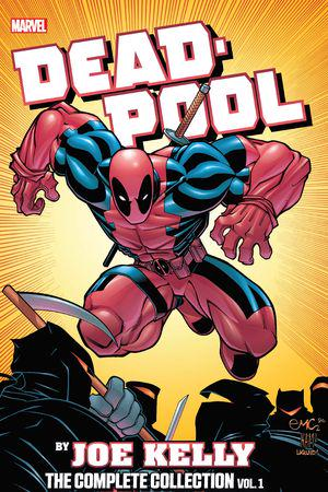 Deadpool by Joe Kelly: The Complete Collection Vol. 1 (Trade Paperback)