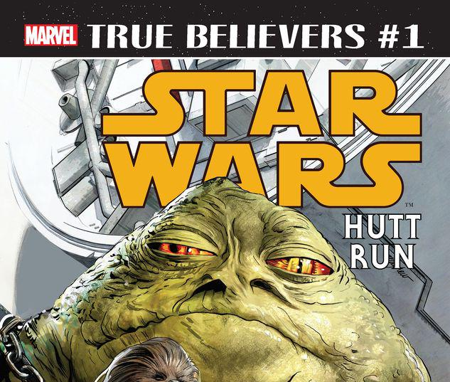 TRUE BELIEVERS: STAR WARS - HUTT RUN 1 #1
