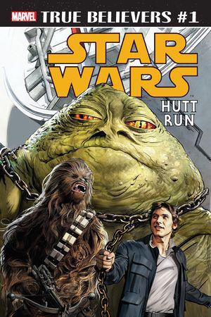 True Believers: Star Wars - Hutt Run #1