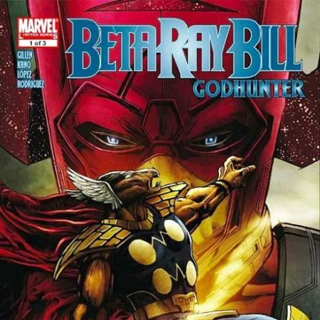 Beta Ray Bill: Godhunter (2009)