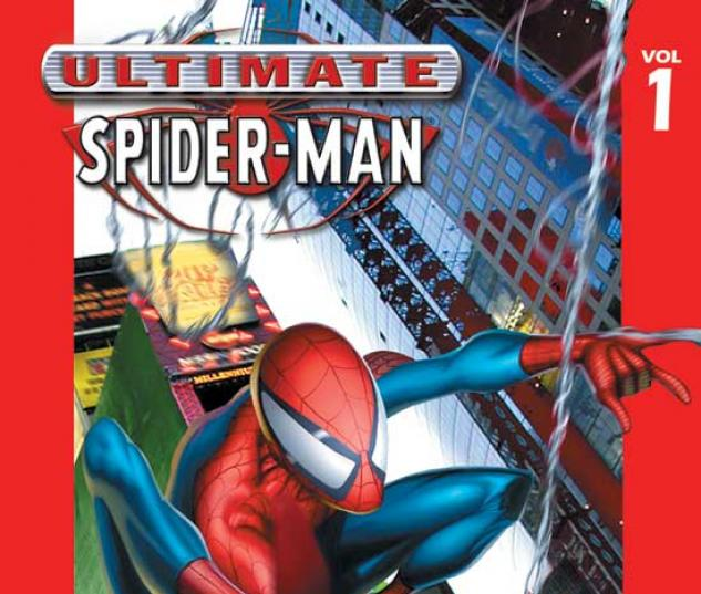ULTIMATE SPIDER-MAN VOL. 1: POWER & RESPONSIBILITY TPB COVER