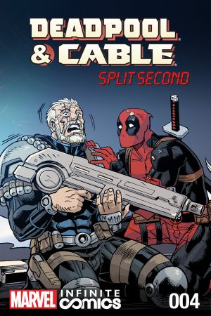 Deadpool & Cable: Split Second Infinite Comic (2015) #4