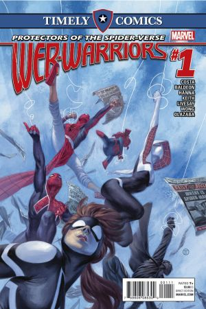 Timely Comics: Web Warriors (2016) #1