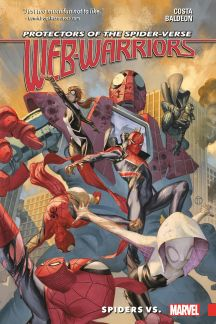 Web Warriors of the Spider-Verse Vol. 2: Spiders Vs. (Trade Paperback)