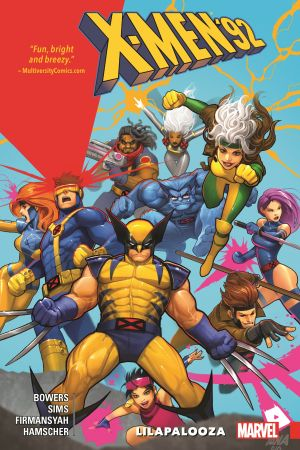 X-Men '92 Vol. 2: Lilapalooza (Trade Paperback)