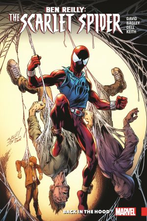 Ben Reilly: Scarlet Spider Vol. 1 - Back In the Hood (Trade Paperback)