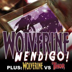 WOLVERINE: WENDIGO!