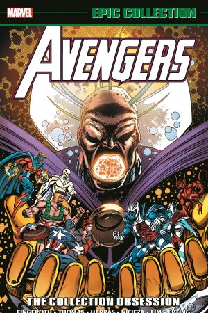Avengers Epic Collection: The Collection Obsession (Trade Paperback)