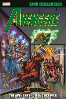 Avengers Epic Collection: The Avengers/Defenders War (Trade Paperback)