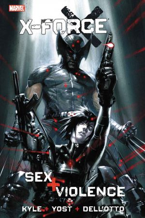 X-Force: Sex and Violence (Hardcover)