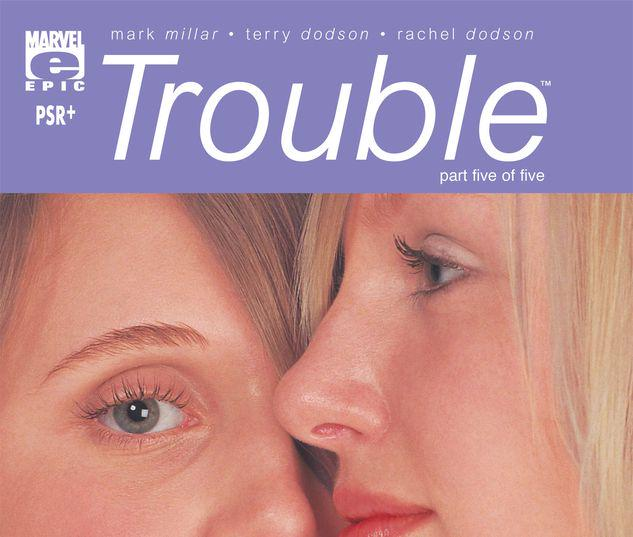 Trouble #5