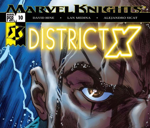 DISTRICT X (2004) #10