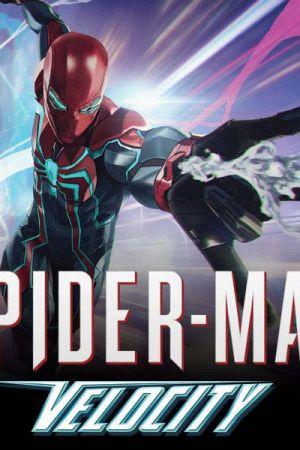 Marvel's Spider-Man: Velocity (2019 - Present)