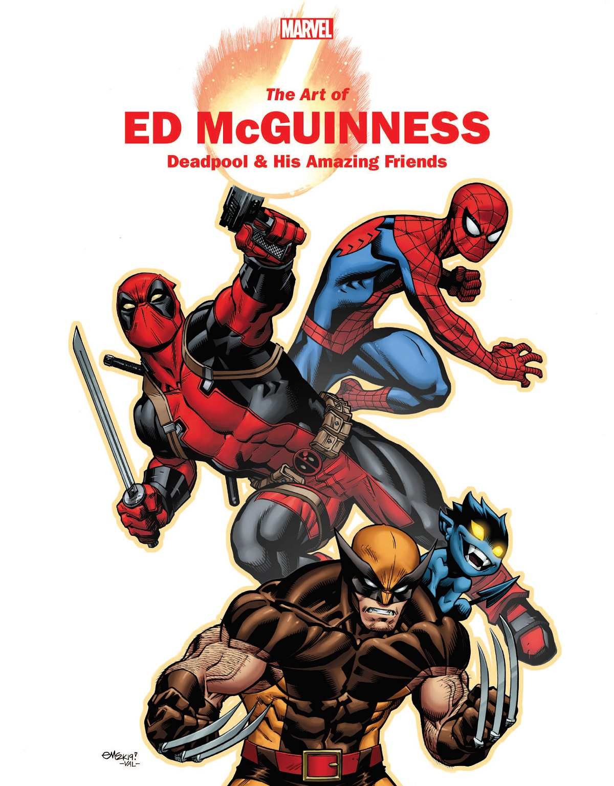 Marvel Monograph: The Art Of Ed Mcguinness - Deadpool & His Amazing Friends (Trade Paperback)