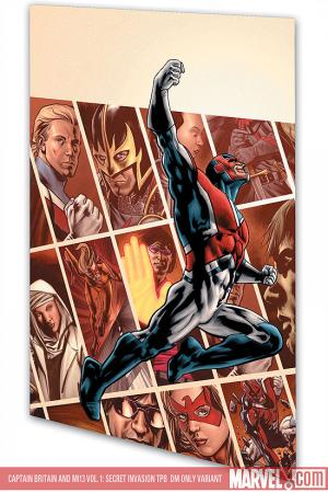 CAPTAIN BRITAIN AND MI13 VOL. 1: SECRET INVASION TPB [DM ONLY] (Trade Paperback)
