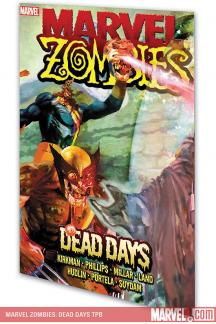 Marvel Zombies: Dead Days (Trade Paperback)