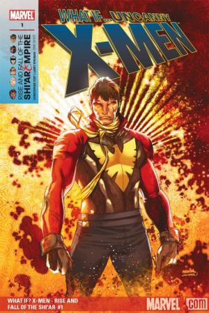 WHAT IF? X-MEN - RISE AND FALL OF THE SHI'AR EMPIRE 1 (2007) #1