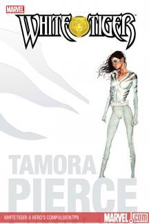 White Tiger: A Hero's Compulsion (Trade Paperback)