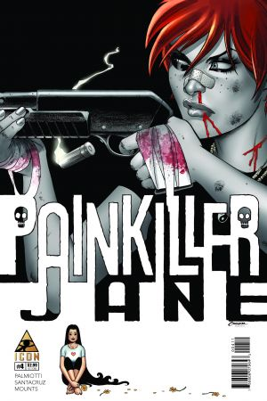 Painkiller Jane: The Price of Freedom (2013) #4