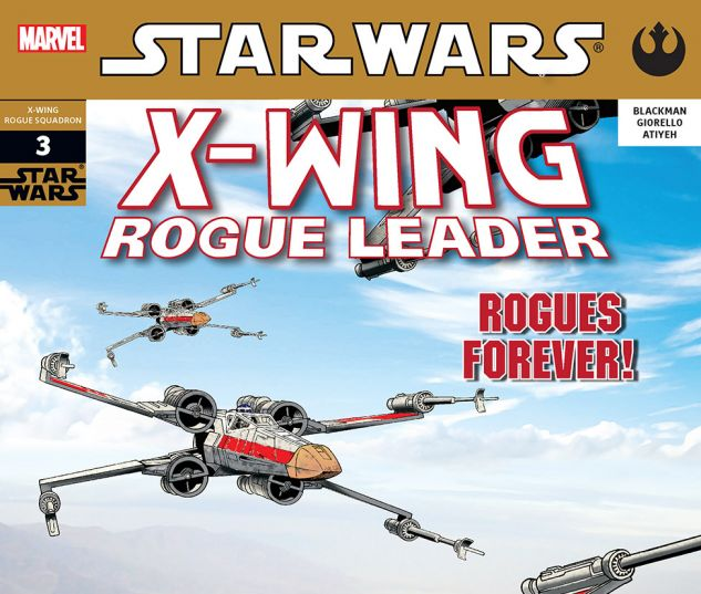 Star Wars: X-Wing Rogue Leader (2005) #3