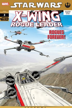 Star Wars: X-Wing Rogue Leader #3