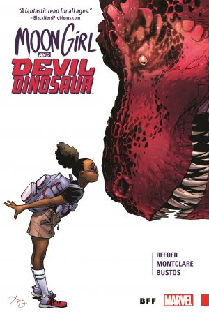 Moon Girl and Devil Dinosaur Vol. 1: BFF (Trade Paperback)