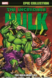 Incredible Hulk Epic Collection: The Hulk Must Die (Trade Paperback)