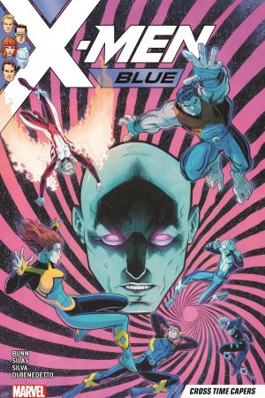 X-Men Blue Vol. 3: Cross Time Capers (Trade Paperback)
