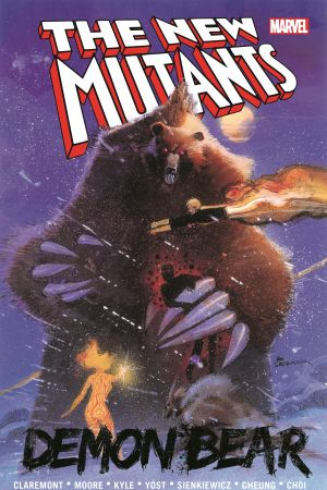 New Mutants: Demon Bear (Trade Paperback)